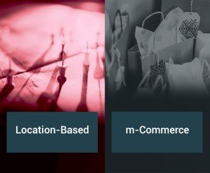 Location-based and m-commerce mobile apps.